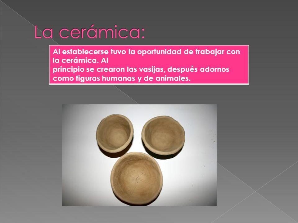 La cerámica: