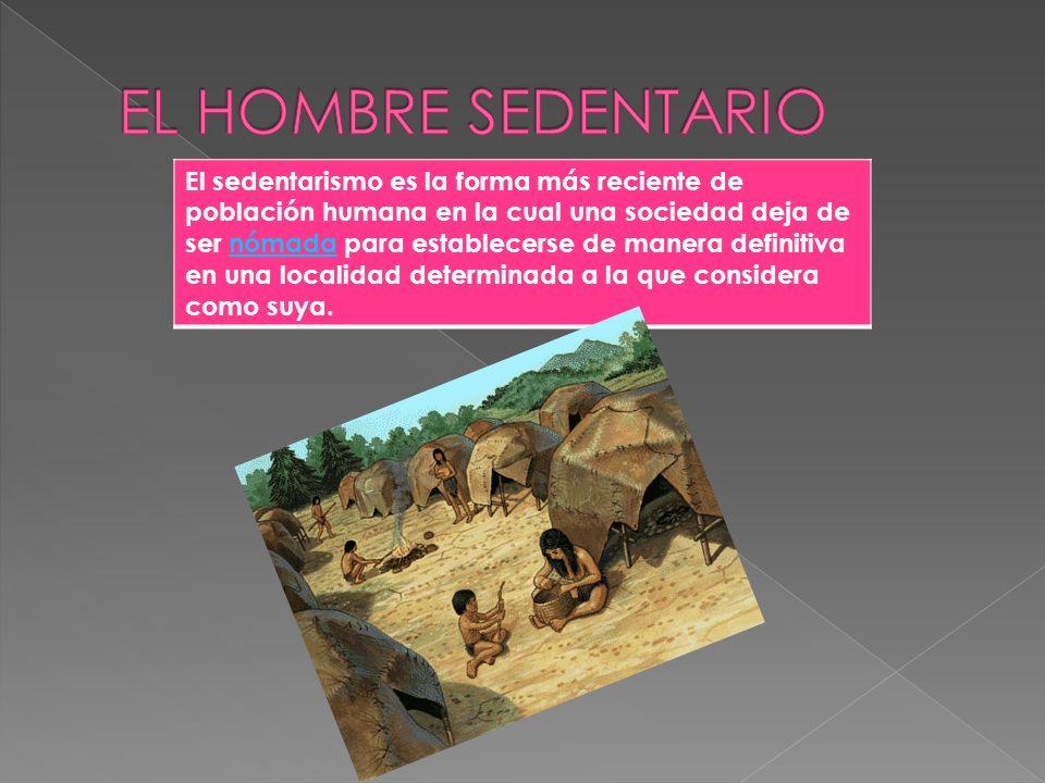 EL HOMBRE SEDENTARIO