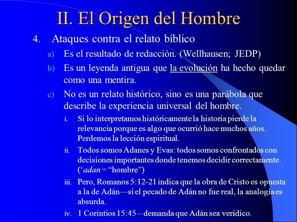 II. El Origen del Hombre Ataques contra el relato bíblico