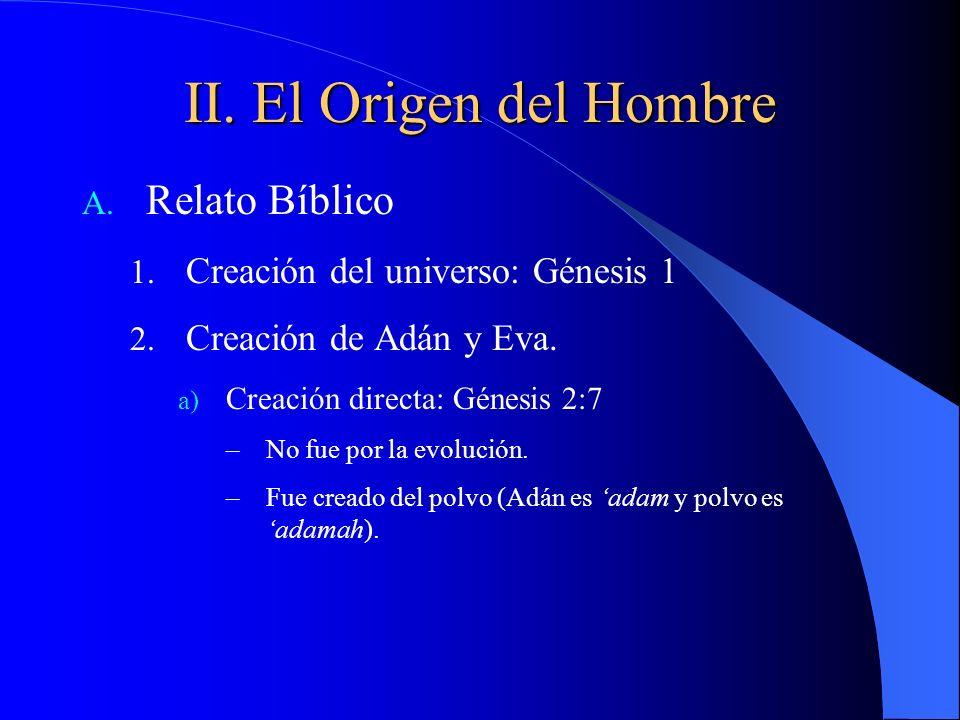 II. El Origen del Hombre Relato Bíblico