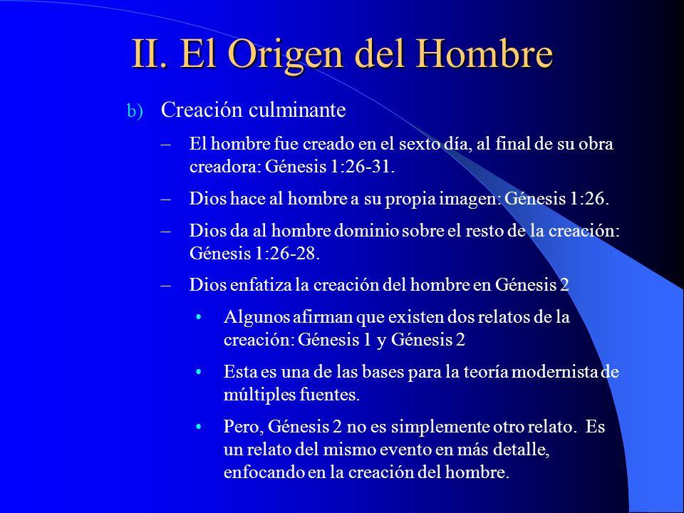 II. El Origen del Hombre Creación culminante