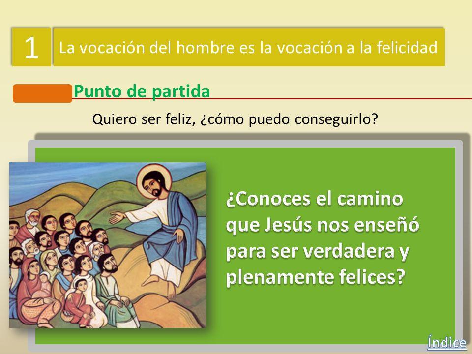 1 ¿Conoces el camino que Jesús nos enseñó