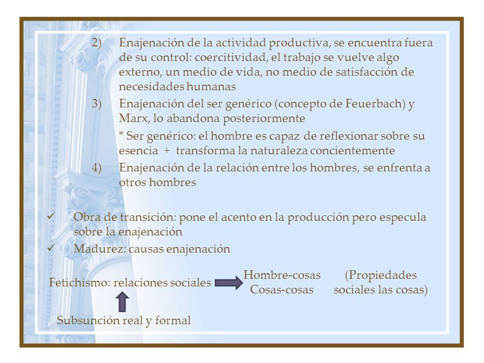 Madurez: causas enajenación