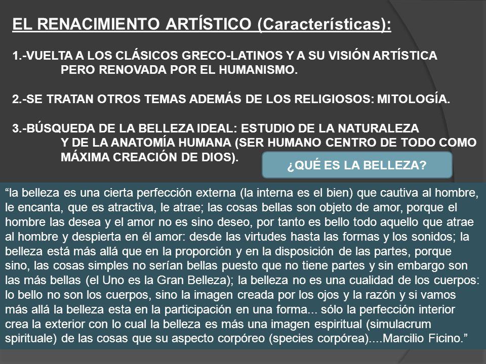 EL RENACIMIENTO ARTÍSTICO (Características):