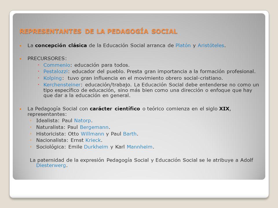 REPRESENTANTES DE LA PEDAGOGÍA SOCIAL