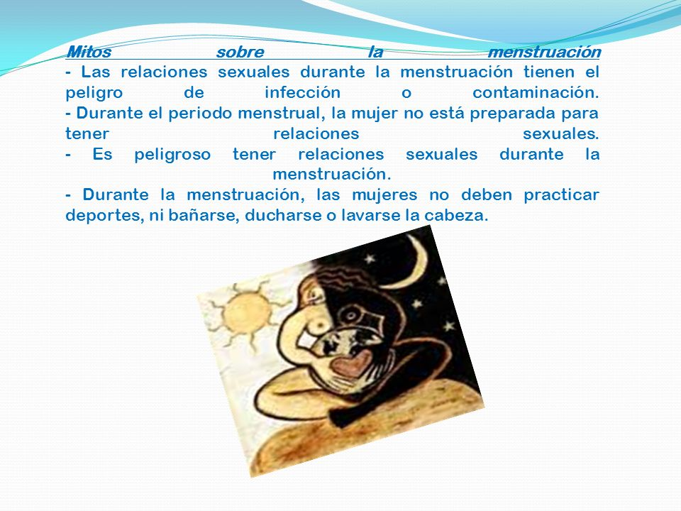 Mitos sobre la menstruación - Las relaciones sexuales durante la menstruación tienen el peligro de infección o contaminación.