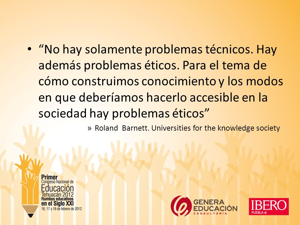 No hay solamente problemas técnicos. Hay además problemas éticos