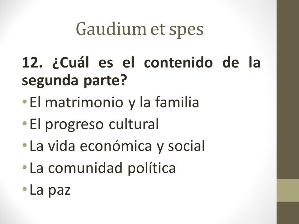 Gaudium et spes 12. ¿Cuál es el contenido de la segunda parte