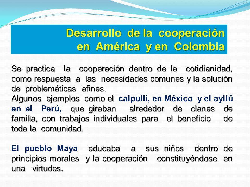 Desarrollo de la cooperación en América y en Colombia