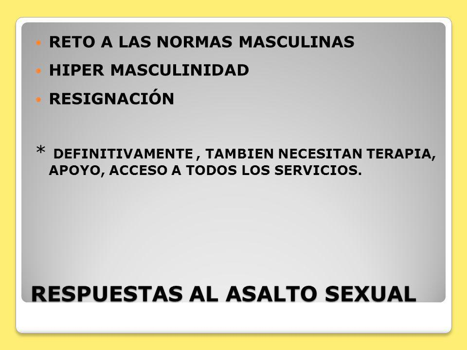 RESPUESTAS AL ASALTO SEXUAL