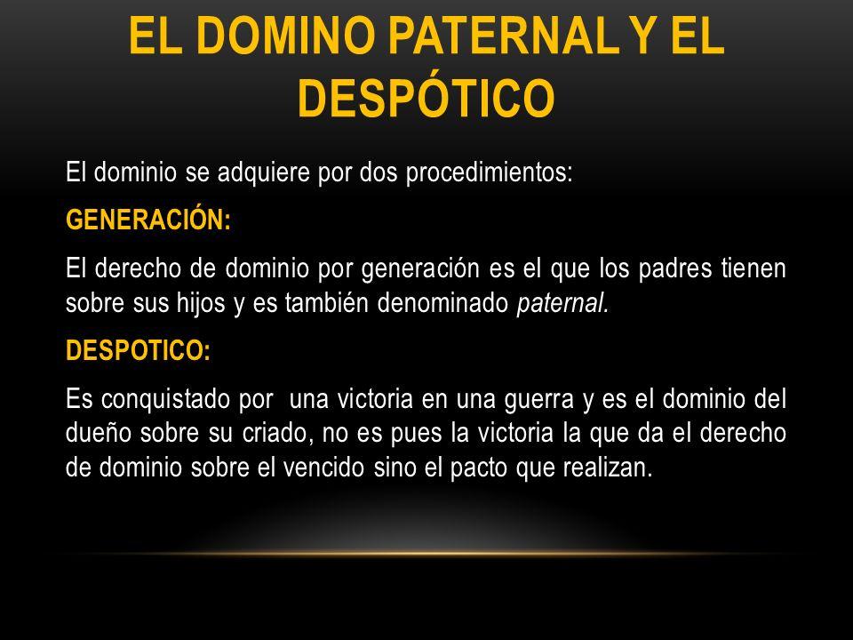 EL DOMINO PATERNAL Y EL DESPÓTICO