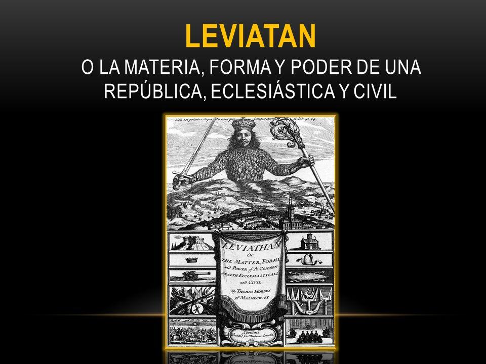 LEVIATAN O LA MATERIA, FORMA Y PODER DE UNA República, ECLESIáSTICA Y CIVIL