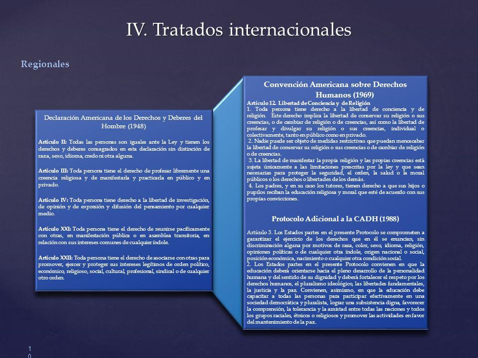 IV. Tratados internacionales