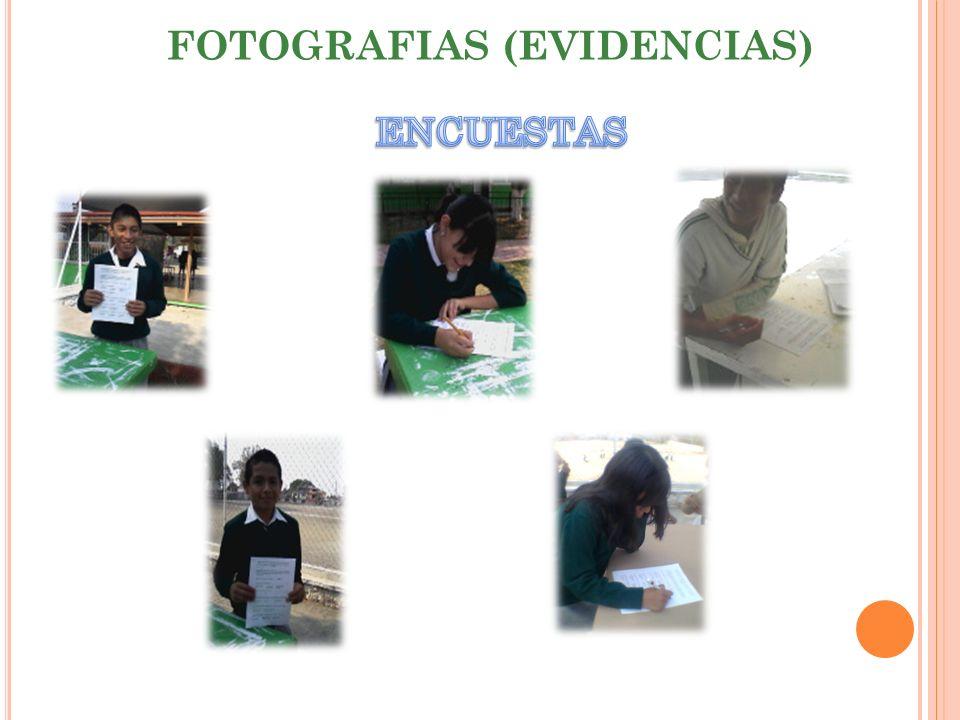 FOTOGRAFIAS (EVIDENCIAS)