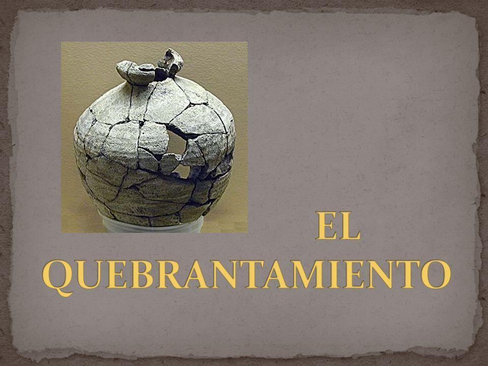 EL QUEBRANTAMIENTO
