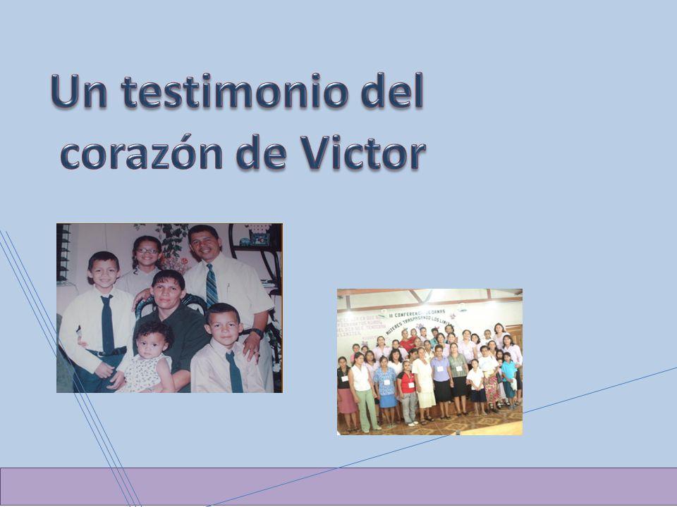 Un testimonio del corazón de Victor