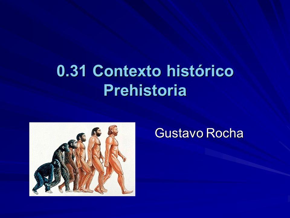 0.31 Contexto histórico Prehistoria