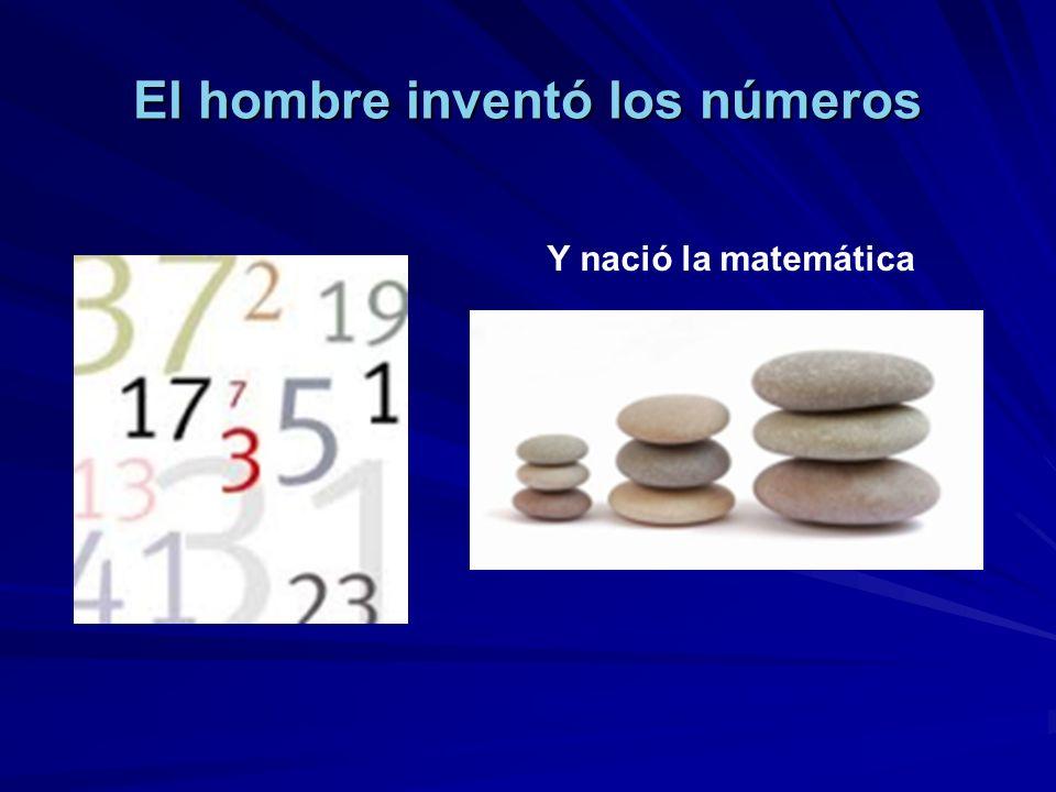 El hombre inventó los números