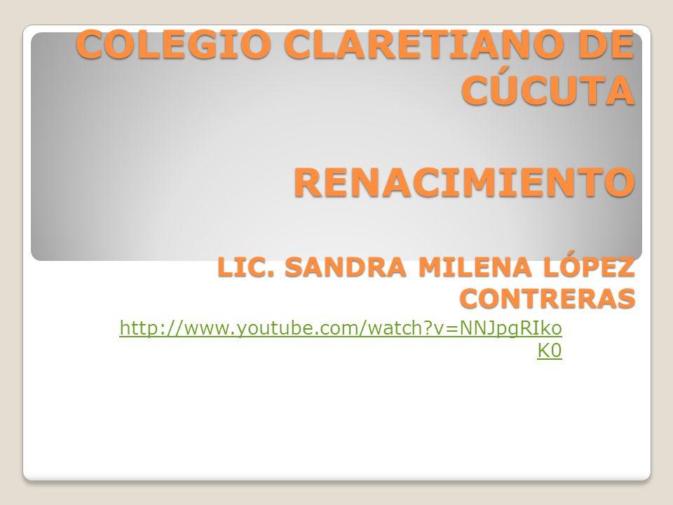 COLEGIO CLARETIANO DE CÚCUTA RENACIMIENTO LIC