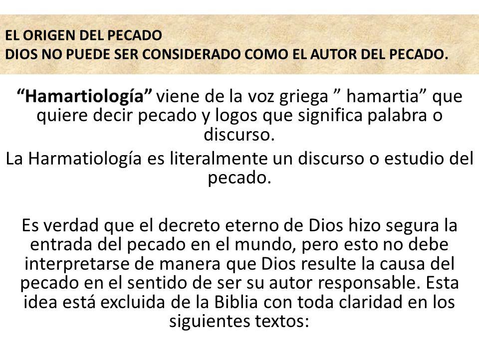 La Harmatiología es literalmente un discurso o estudio del pecado.