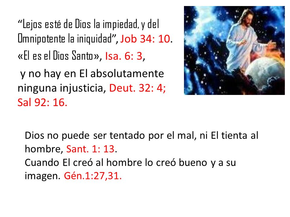 «El es el Dios Santo», Isa. 6: 3,