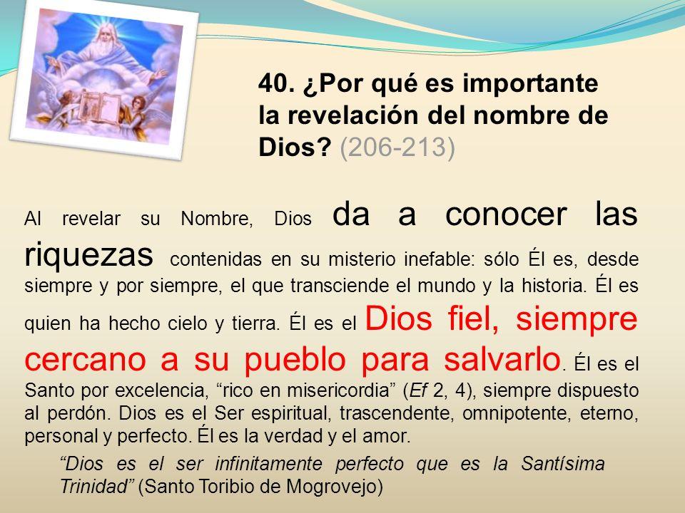 40. ¿Por qué es importante la revelación del nombre de Dios (206-213)