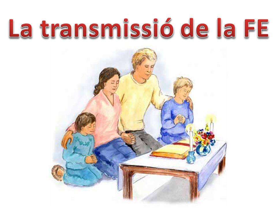La transmissió de la FE