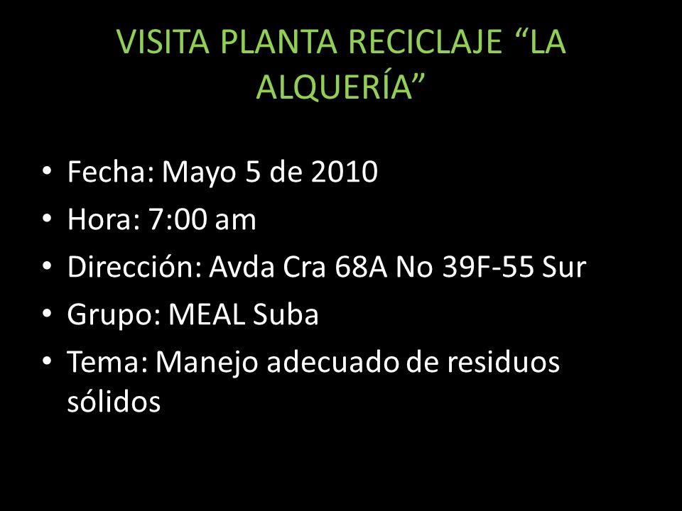 VISITA PLANTA RECICLAJE LA ALQUERÍA
