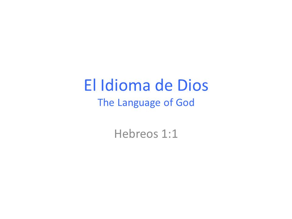 El Idioma de Dios The Language of God