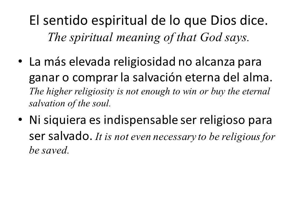 El sentido espiritual de lo que Dios dice