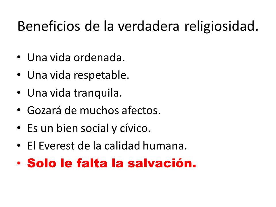 Beneficios de la verdadera religiosidad.
