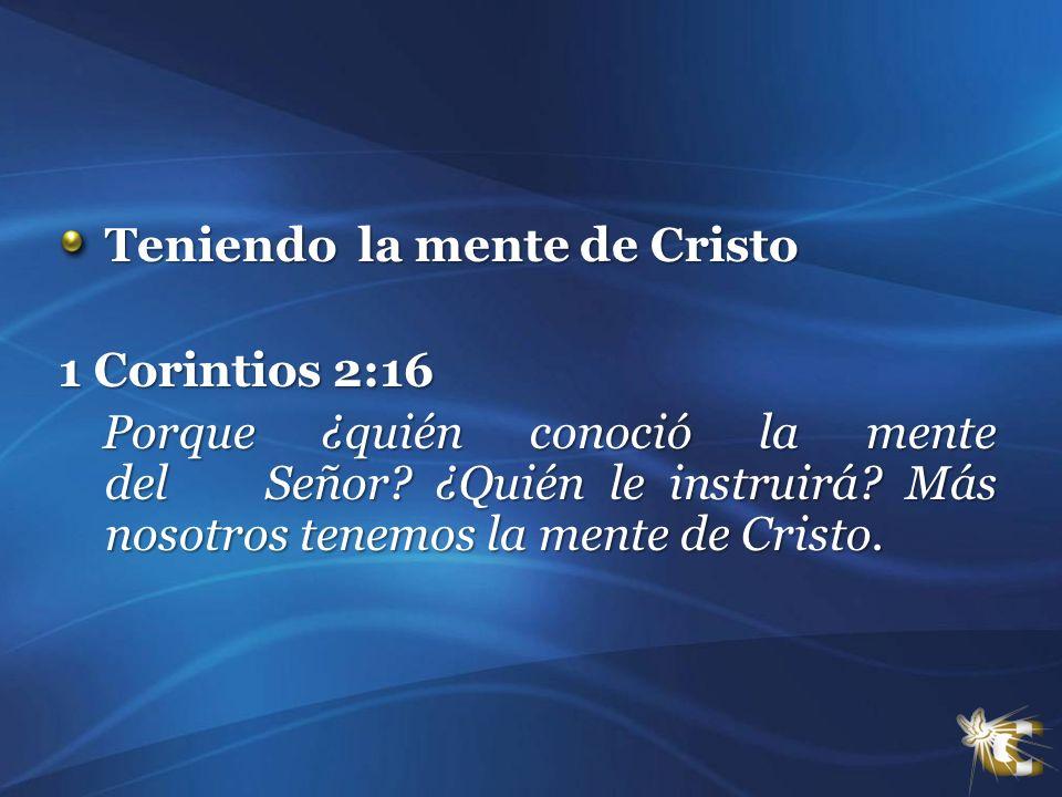 Teniendo la mente de Cristo