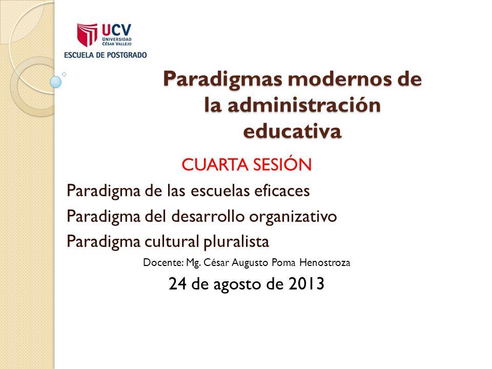 Paradigmas modernos de la administración educativa