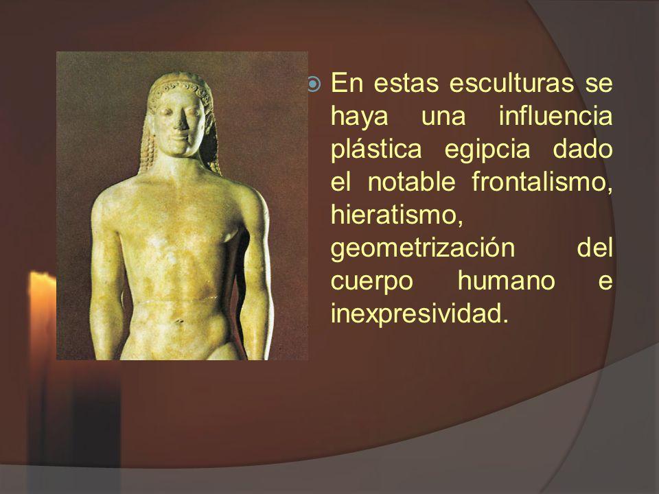 En estas esculturas se haya una influencia plástica egipcia dado el notable frontalismo, hieratismo, geometrización del cuerpo humano e inexpresividad.