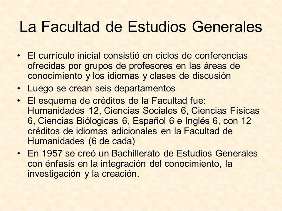 La Facultad de Estudios Generales