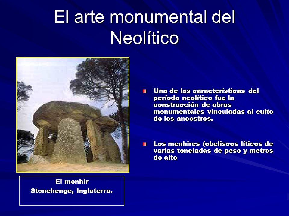 El arte monumental del Neolítico