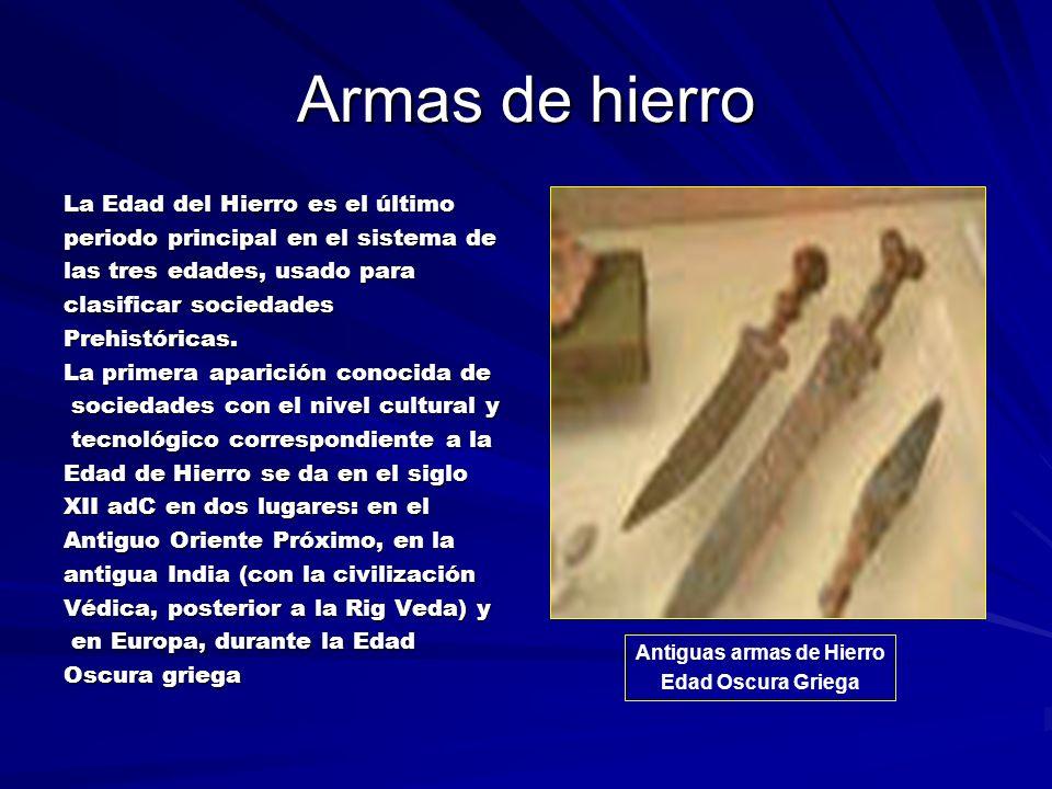 Antiguas armas de Hierro