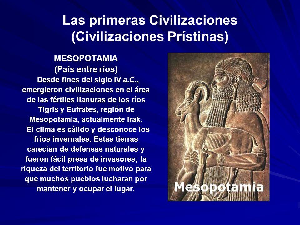 Las primeras Civilizaciones (Civilizaciones Prístinas)
