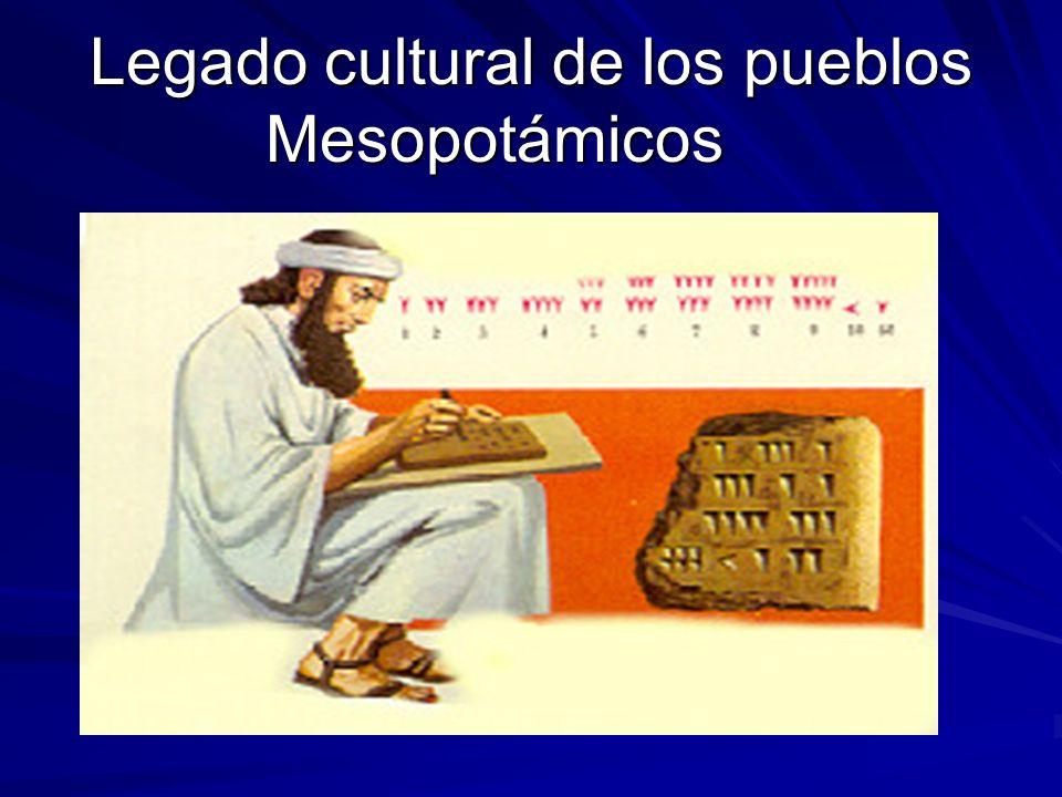Legado cultural de los pueblos Mesopotámicos