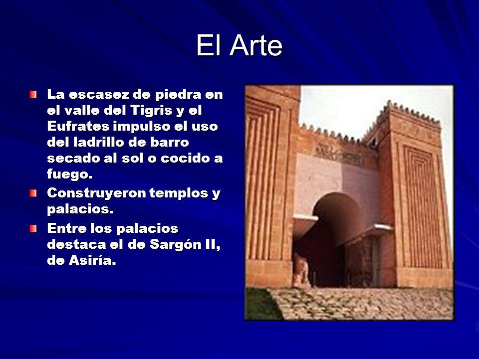 El Arte La escasez de piedra en el valle del Tigris y el Eufrates impulso el uso del ladrillo de barro secado al sol o cocido a fuego.
