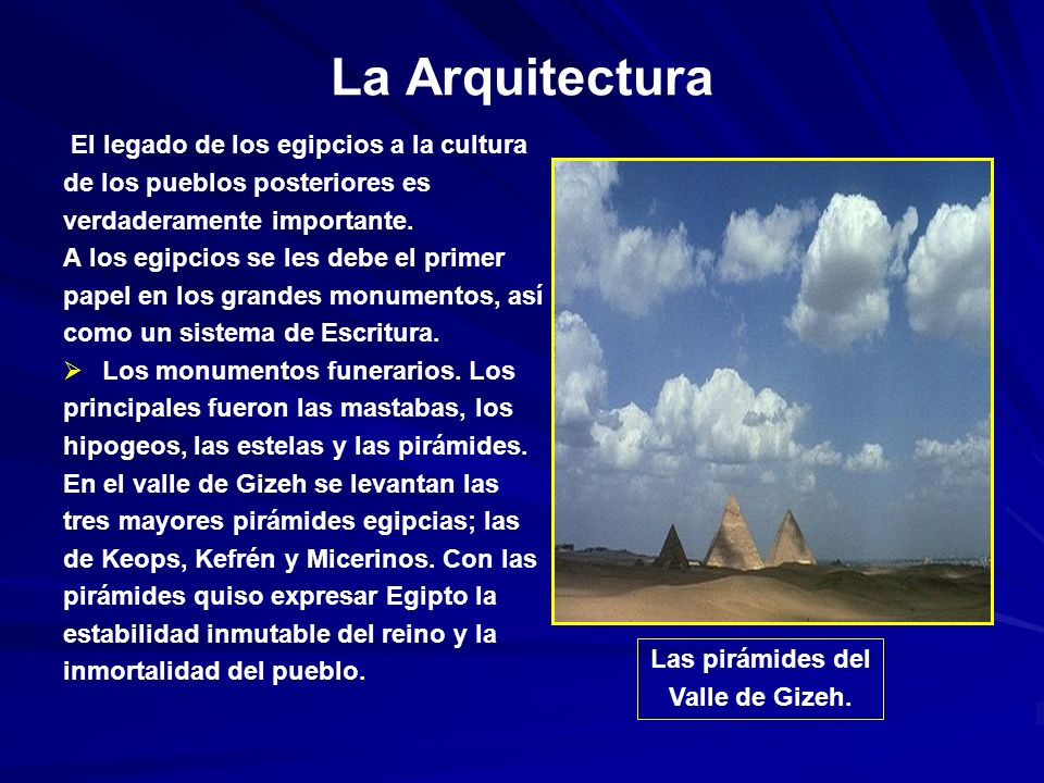 La Arquitectura El legado de los egipcios a la cultura