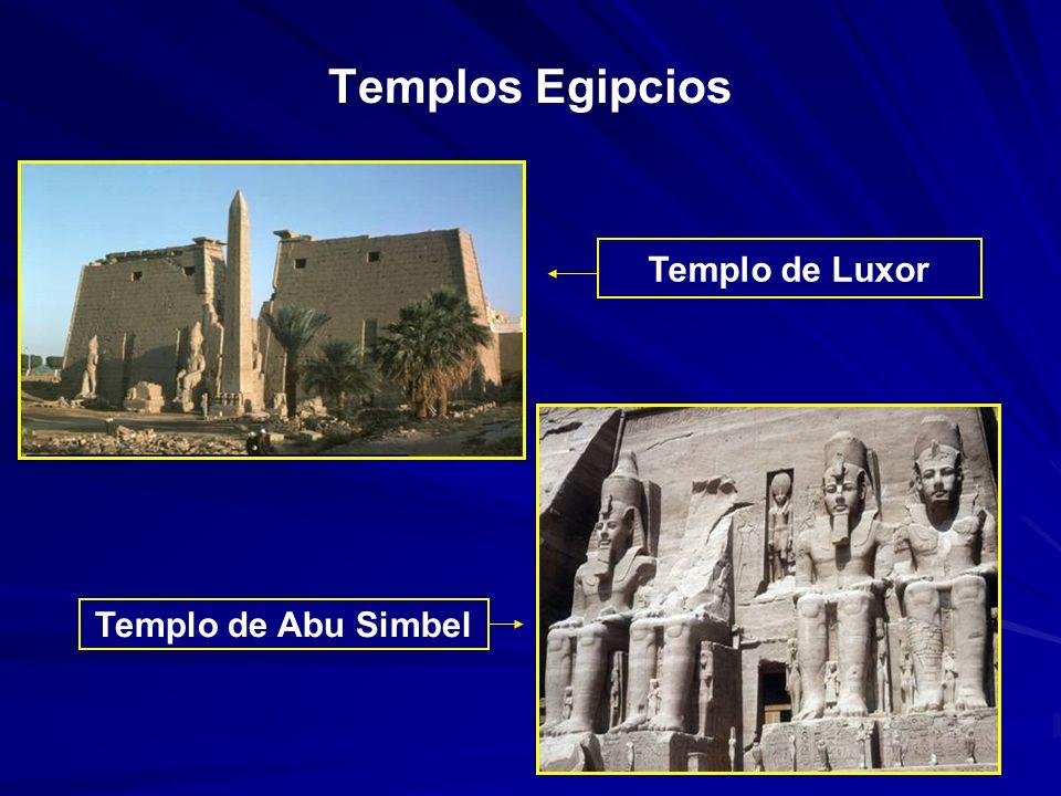 Templos Egipcios Templo de Luxor Templo de Abu Simbel