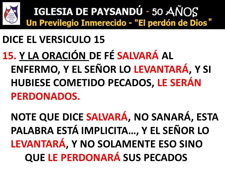 DICE EL VERSICULO 15 15.