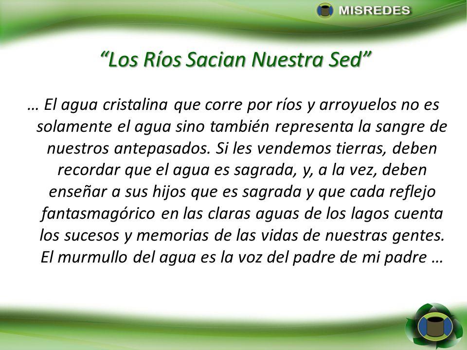 Los Ríos Sacian Nuestra Sed