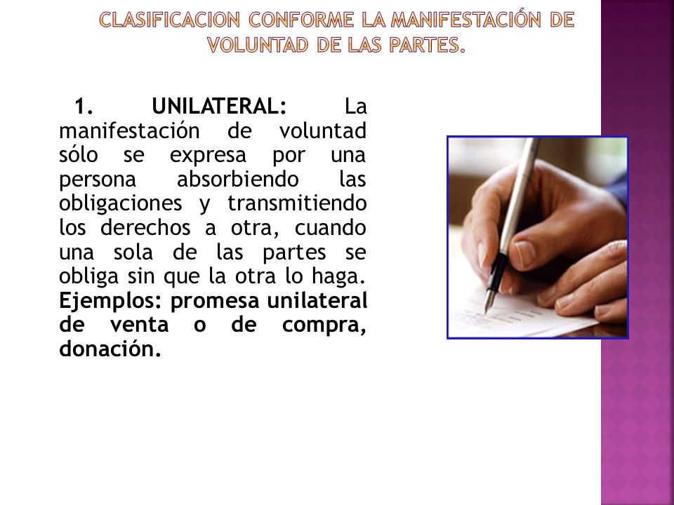CLASIFICACION CONFORME LA MANIFESTACIÓN DE VOLUNTAD DE LAS PARTES.