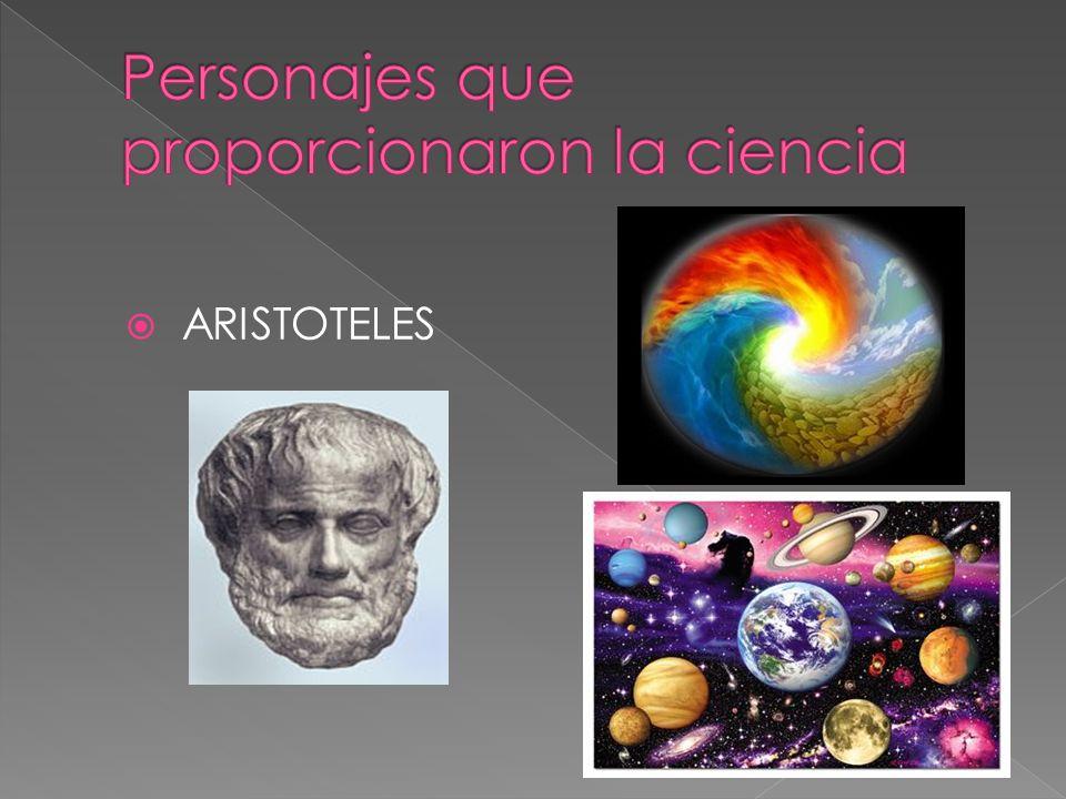 Personajes que proporcionaron la ciencia