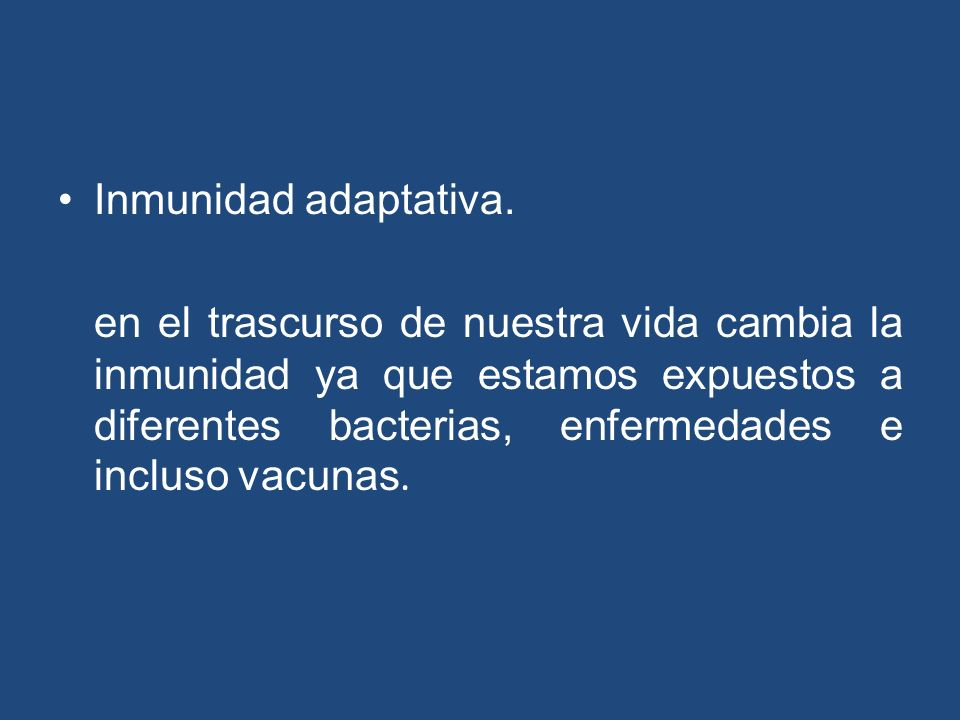 Inmunidad adaptativa.