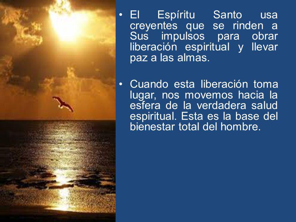 El Espíritu Santo usa creyentes que se rinden a Sus impulsos para obrar liberación espiritual y llevar paz a las almas.