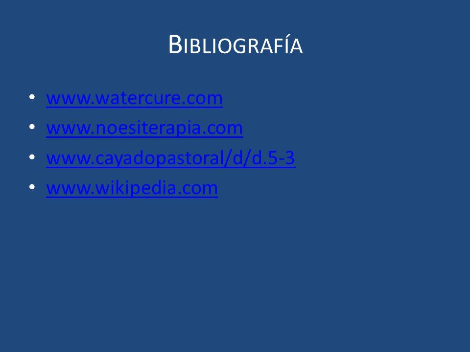 Bibliografía www.watercure.com www.noesiterapia.com