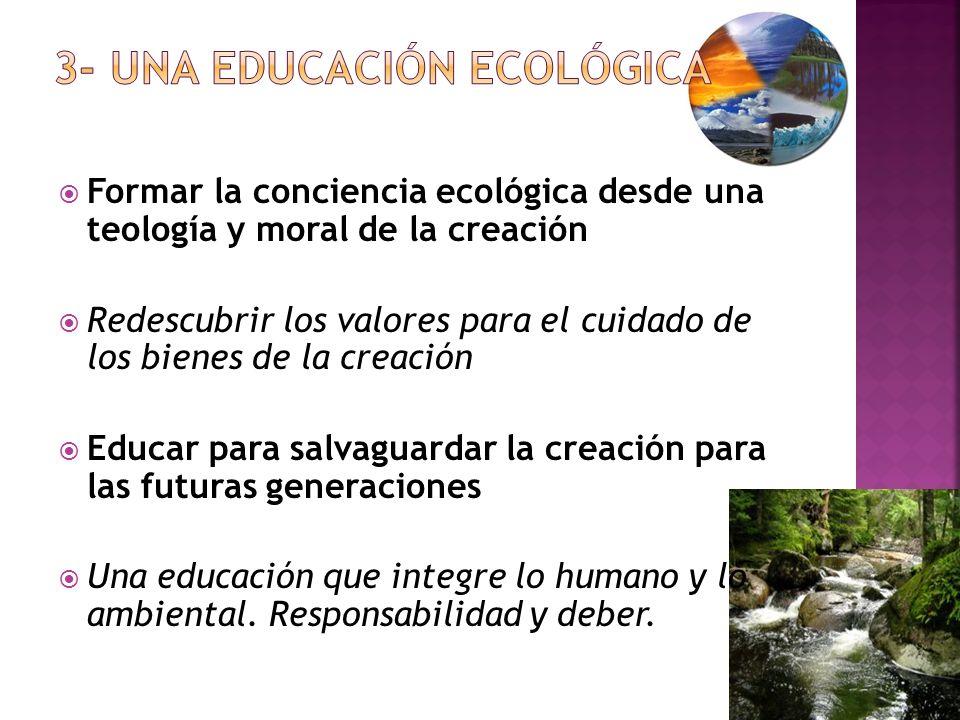 3- UNA EDUCACIÓN ECOLÓGICA